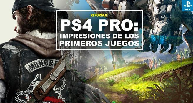 Ps4 Pro Impresiones De Los Primeros Juegos