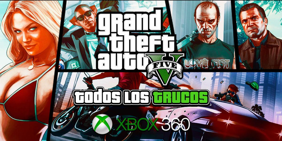 Trucos Grand Theft Auto V Xbox 360 Todas Las Claves Que Existen