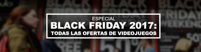 Black Friday 2017: Todas las ofertas de videojuegos