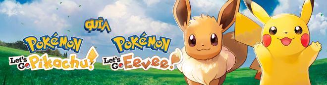 Guía Pokémon Let's Go Pikachu / Eevee, trucos y consejos
