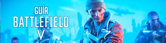 Guía Battlefield 5: Trucos, consejos y secretos