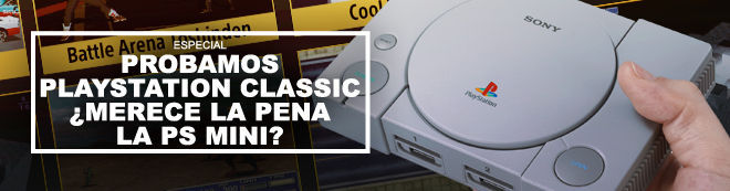 Probamos PlayStation Classic ¿Merece la pena PS Mini?