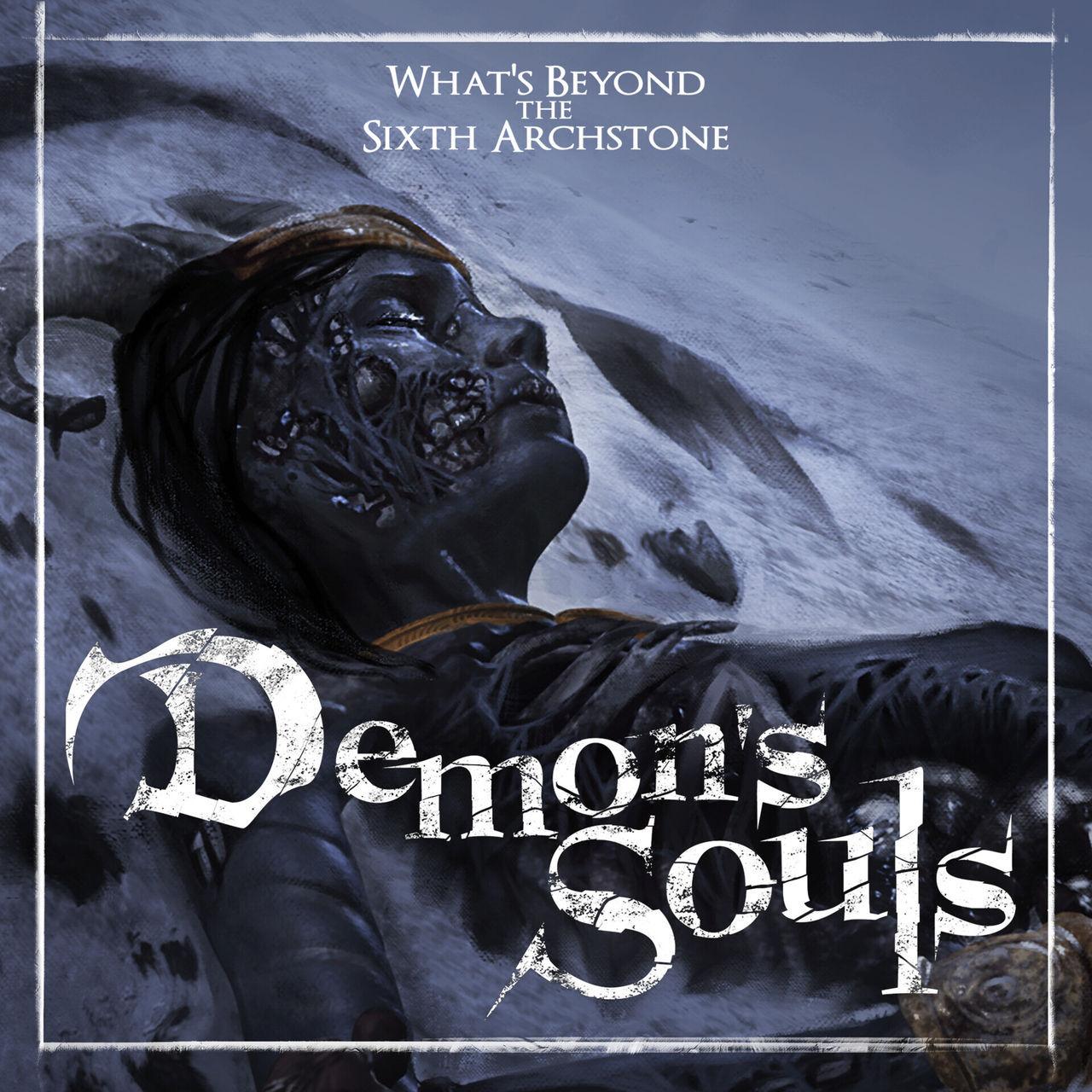 Demon's Souls la Sexta Archipiedra
