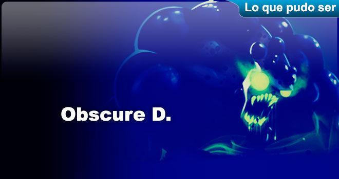 Obscure D