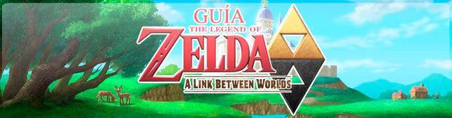 Guía de The Legend of Zelda: A Link Between Worlds