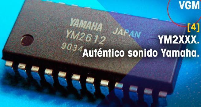 YM2XXX. Auténtico sonido Yamaha