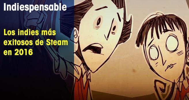 Los indies más exitosos de Steam en 2016