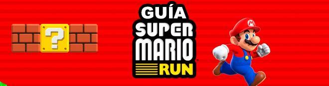Guía COMPLETA de Super Mario Run, trucos y consejos