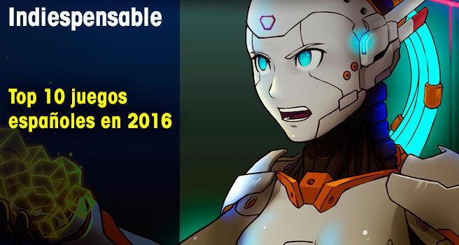 Top 10 juegos españoles en 2016