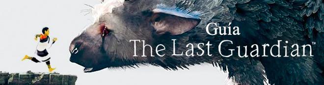 🥇Guía The Last Guardian, trucos y consejos