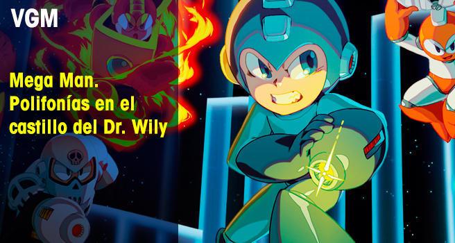 Mega Man. Polifonías en el castillo del Dr. Wily