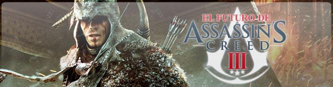 El futuro de Assassin's Creed III