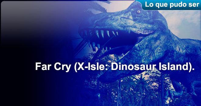 Far Cry (X-Isle: Dinosaur Island)