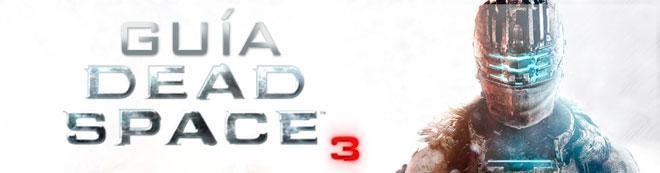 Guía de Dead Space 3