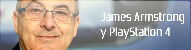 James Armstrong y PlayStation 4