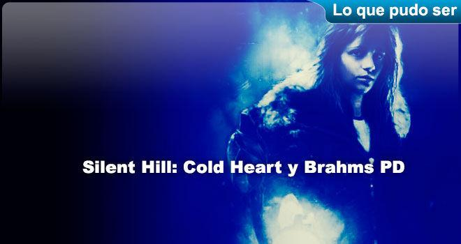 Silent Hill: Cold Heart y Brahms PD