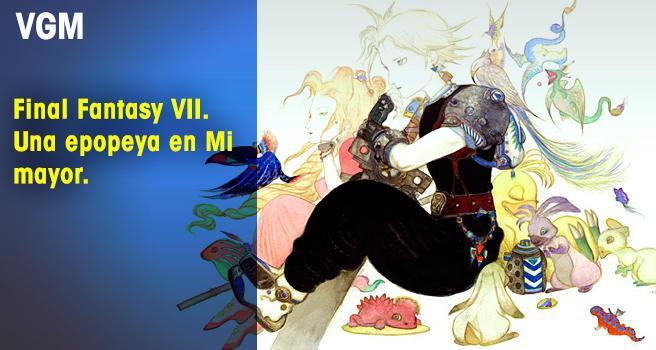 Final Fantasy VII. Una epopeya en Mi mayor