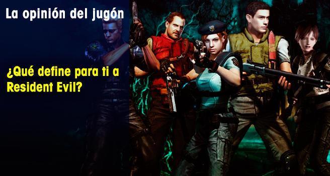 ¿Qué define para ti a Resident Evil?
