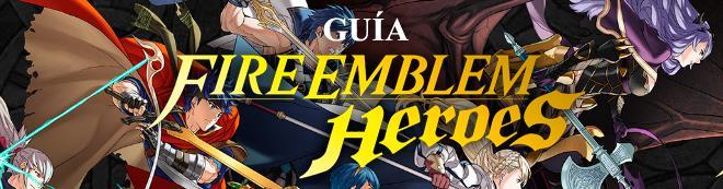 Guía Fire Emblem Heroes, trucos y consejos