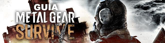 Guía Metal Gear Survive, trucos y consejos