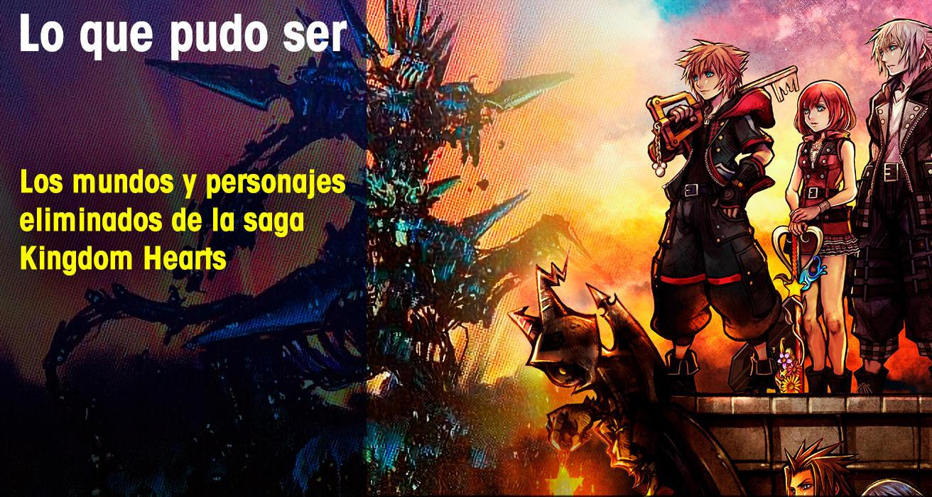 Los mundos y personajes eliminados de la saga Kingdom Hearts