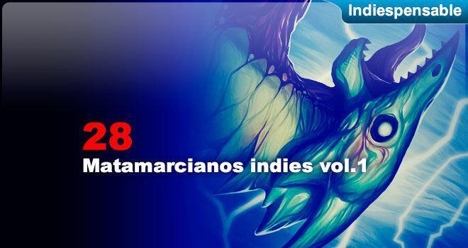 Matamarcianos indies Vol.1