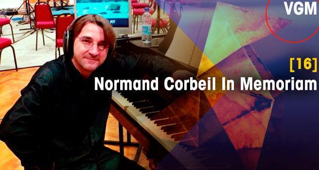 Normand Corbeil In Memoriam