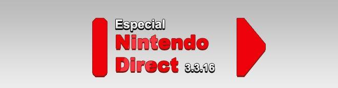 Nintendo Direct marzo 2016