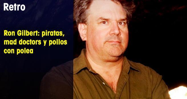 Ron Gilbert: piratas, mad doctors y pollos con polea