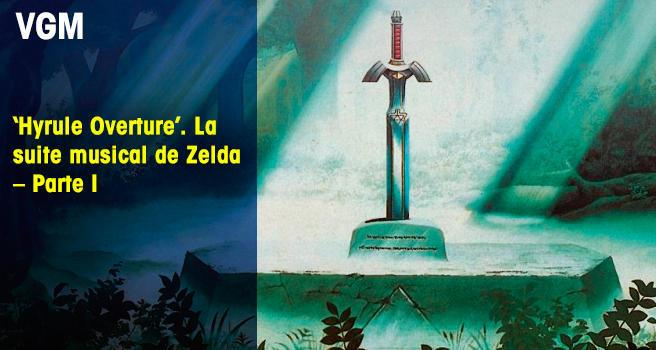'Hyrule Overture'. La suite musical de Zelda – Parte I