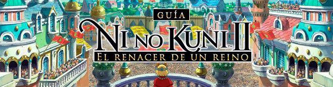 Guía Ni No Kuni 2: El Renacer de un Reino - Trucos y consejos