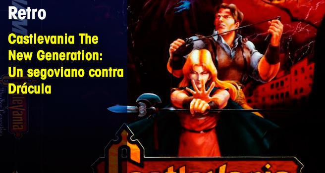 Castlevania The New Generation: Un segoviano contra Drácula