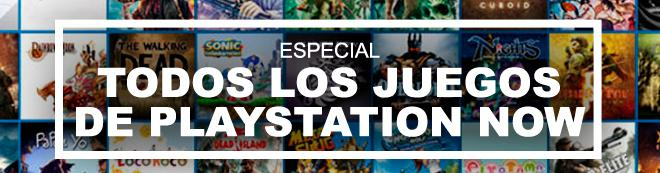 Catálogo PlayStation Now: TODOS los juegos disponibles de PS4, PS3 y PS2 (Actualizado)