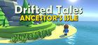 Carátula Drifted Tales - Ancestor's Isle para Ordenador