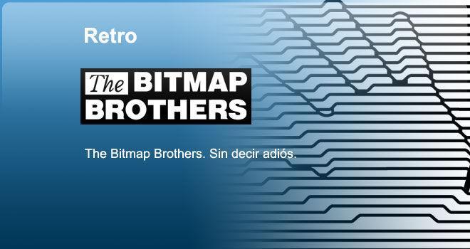 The Bitmap Brothers: Sin decir adiós