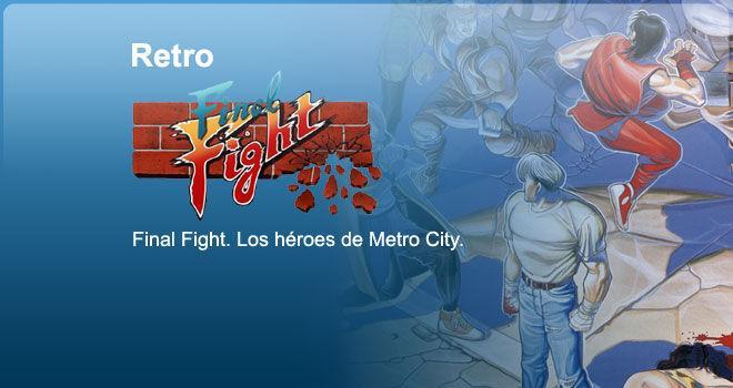 Final Fight. Los héroes de Metro City