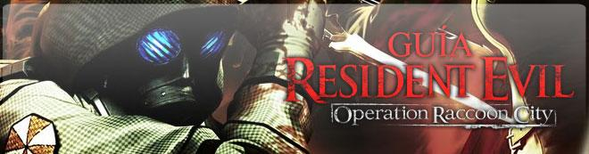 Guía de Resident Evil: Operation Raccoon City
