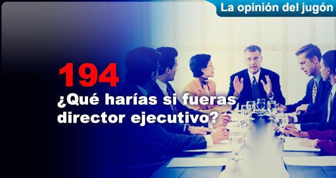 ¿Qué harías si fueras director ejecutivo?