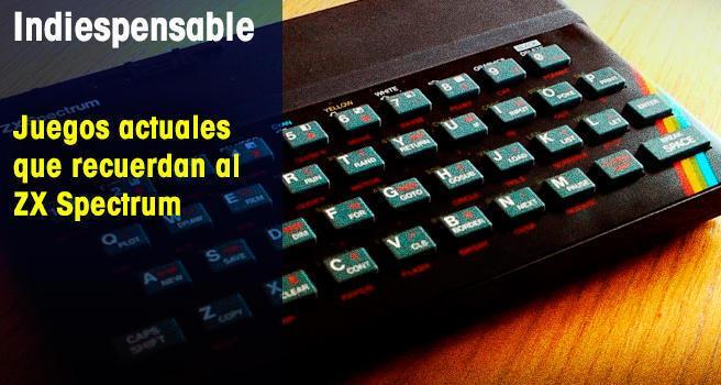 Juegos actuales que recuerdan al ZX Spectrum