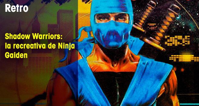 Shadow Warriors: la recreativa de Ninja Gaiden