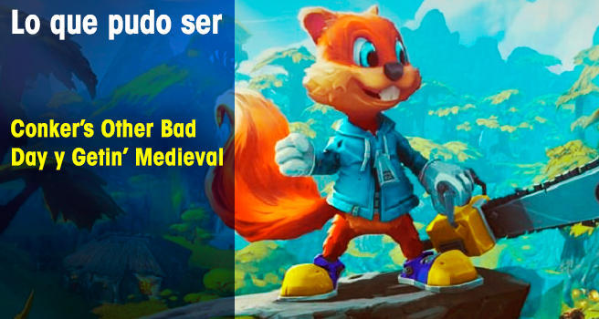 Conker's Other Bad Day y Getin' Medieval