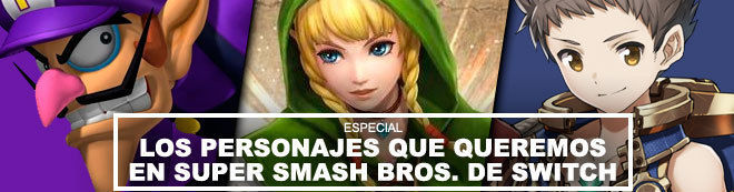 Los personajes que queremos en Super Smash Bros. de Switch
