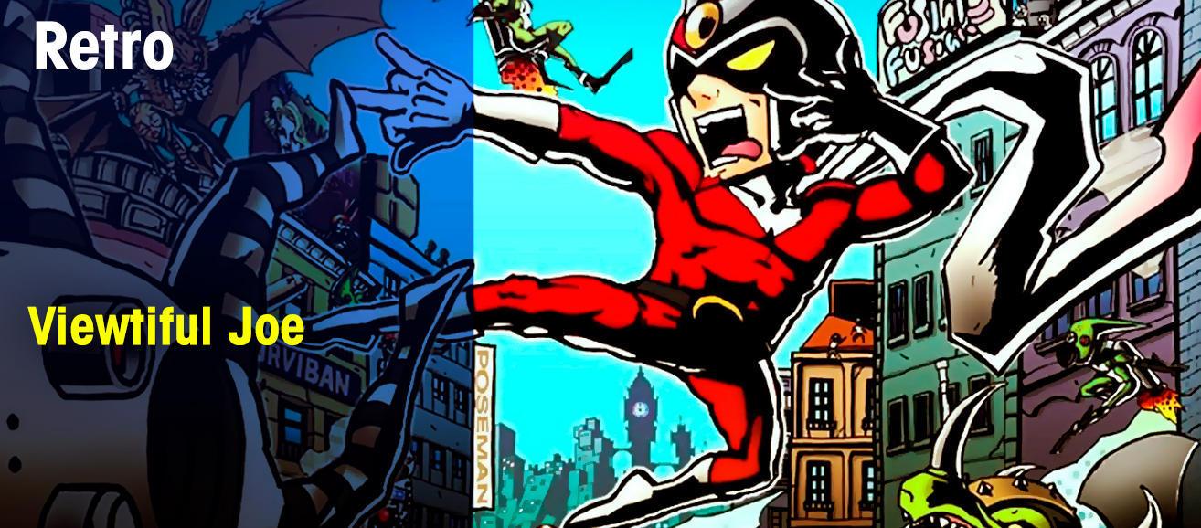 Viewtiful Joe: El superhéroe olvidado de Capcom
