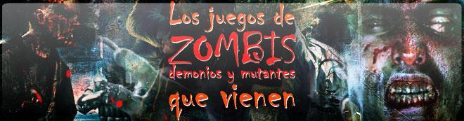 Los juegos de zombis, demonios y mutantes que vienen