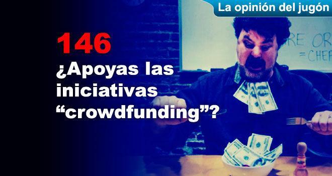 ¿Apoyas las iniciativas crowdfunding?