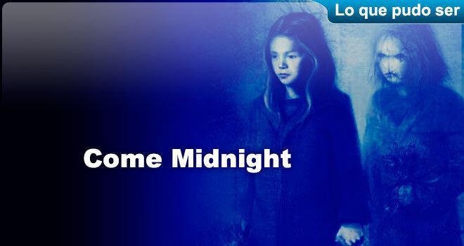 Come Midnight