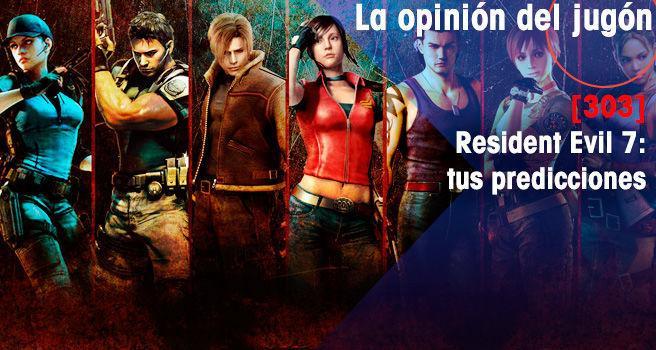Resident Evil 7: tus predicciones
