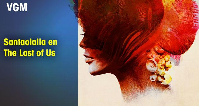 Santaolalla en The Last of Us
