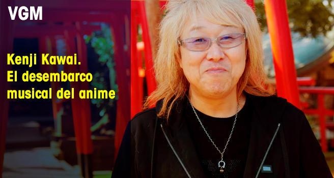 Kenji Kawai. El desembarco musical del anime