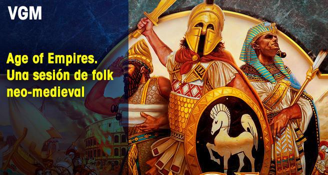Age of Empires. Una sesión de folk neo-medieval